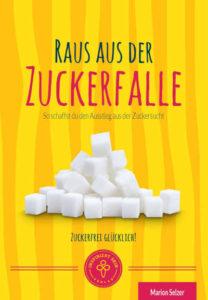 Raus aus der Zuckerfalle Buchcover